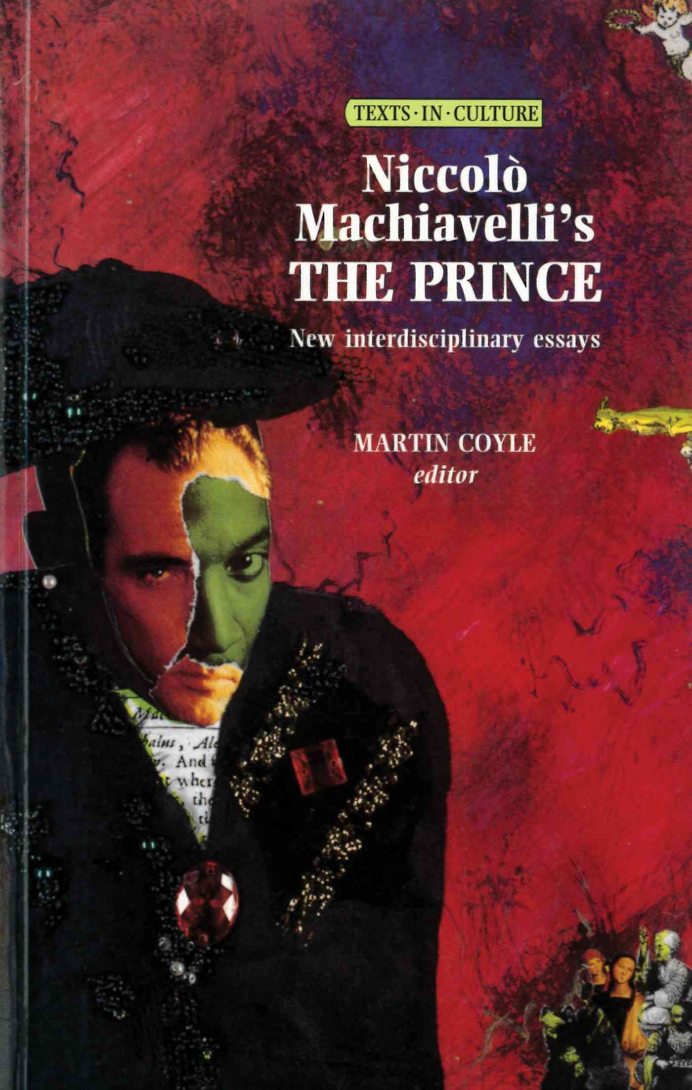 Essay on Machiavelli and The Prince